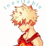 Inevitable (zombie apocalypse) [katsuki bakugou]
