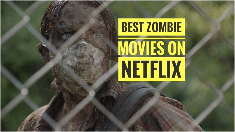 The Ten best zombie movies on netflix :: movies :: lists :: best zombie movies on netflix :: paste be used to power vehicles